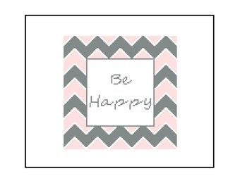 Modern Counted Cross Stitch PDF Pattern - Be Happy Pattern, Instant Download PDF