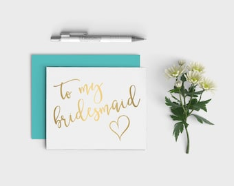 Gold to my Bridesmaid Wedding Thank You Cards with Colored Envelopes - Wedding Party Cards - Faux Gold Foil