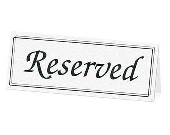 Black and White RESERVED Signs Wedding Reception Table Signs - 5pk