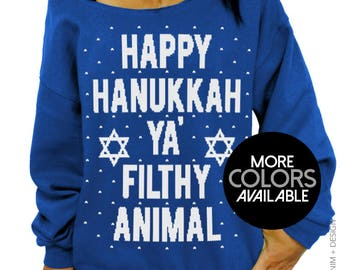 Happy Hanukkah, Ya Filthy Animal, Women's Clothing, Off the Shoulder, Oversized, Slouchy Sweatshirt, Ugly Hanukkah Sweater, Jewish Holiday