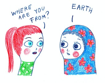 Where Are You From? - Earth