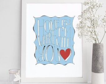 Home is Where I'm With You Printable, Quote, Art Print, Typographic Print, Wall Art, Typography, Encouraging Wall Art, Printable Poster