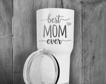 RTIC Tumbler/20oz or 30oz/Double Wall Stainless Steel/Best Mom Ever/Birthday Gift/Gifts for Mom/Fast Shipping