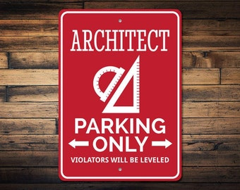 Architect Parking Sign, Architect Gift for Architect Decor, Architect Sign, Designer Gift, Draftsman Sign - Quality Aluminum ENS1002726
