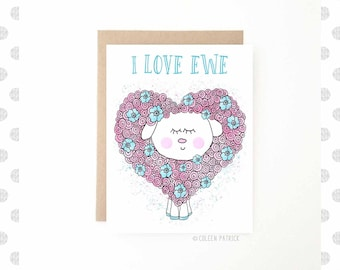 I Love You Card - I Love Ewe - Cute Love Card - Cute Sheep - Anniversary Card - Wedding Card - Valentine's Day