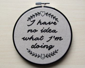 I have no idea what I'm doing hoop art decoration