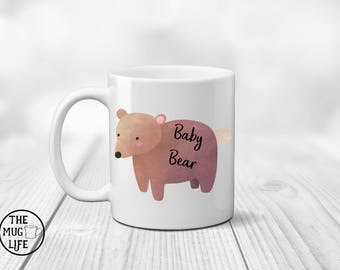 Baby Bear mug, child mug, mug for kids, birthday gift, quote mug, hot chocolate mug, gift for child