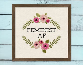 Feminist AF Cross Stitch Pattern, Feminism Empowering Women Modern Flower Wreath Mature Text Quote Cross Stitch Pattern PDF Instant Download