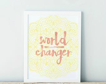 World Changer Watercolor Mandala Typography Art Country Cottage Chic Digital Print INSTANT DOWNLOAD