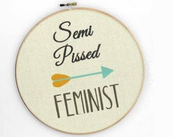 Funny Modern Hipster Sarcastic Semi Pissed Feminist Machine Embroidery Designs Wall Art Original Digital File Instant Download 4x4