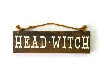 Head Witch Wood Sign / Halloween Decor / Office Decor / Bohemian Wall Decor / Gifts for Her / Fall Wall Decor / The Witch Is In Sign