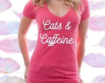 Cats and Caffeine V Neck Shirt / Women's V Neck Shirt / Cat Lovers Shirt