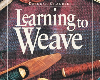 Learning to Weave (Chandler)