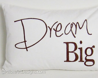 Pillow with Words Dream Big White Lumbar Pillow Cover Inspirational Encouragement Hand Painted Made in Canada
