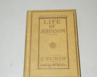 Vintage Antique Life of Johnson by Macaulay A P Walker 12917