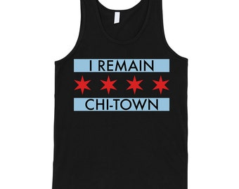 Chicago I Remain Chi-Town Tank Top
