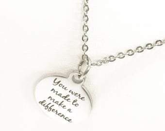 You Were Made To Make A Difference Necklace, Motivational Necklace, Daughter Necklace, Encouragement Necklace, Encouraging Gift, Motivating
