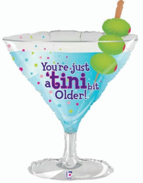 35'' TINI BIT OLDER Birthday Balloon Martini Glass