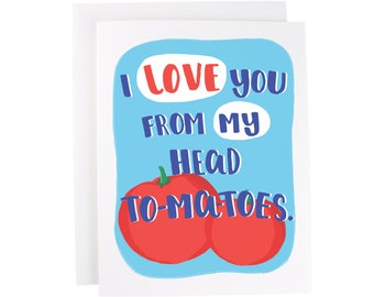 I Love You From My Head To Ma Toes (Tomatoes) greeting card, friendship, tomatoes, best friend, fruit, vegetable, relationship, love