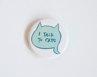 I Talk to Cats - Button Set of 3