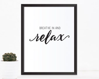 Breathe in and relax, Yoga quote, Quote prints, Printable quotes, Inspirational quote, Printable wall art, typography print