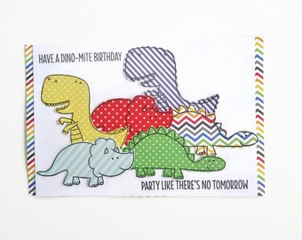Kid's Birthday card - Dinosaurs - Have a Dino-mite Birthday - Party like there's no tomorrow - Great for Boys or girls - handmade - Birthday