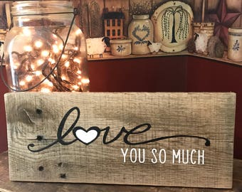 Love you More Painted Wooden Sign