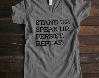 Resist Shirt Resistance Shirt She Persisted Shirt Stand Up Speak Up Persist Repeat Shirt Political Shirt Strong Women Shirts for Her Tshirts