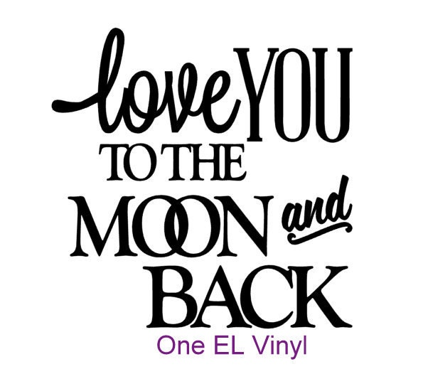 Love You To The Moon And Back Vinyl Decal For A DIY Glass Block - Glass block vinyl decals
