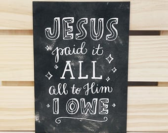 Jesus Paid It All 5x7 Print