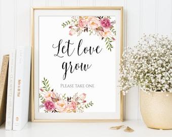 Let Love Grow, Wedding Favor Sign, Please Take One, Seed Favor Sign, Succulent Favor Sign, Favors Please Take One, Floral Wedding Decor, C1