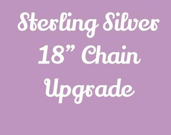 """Sterling Silver 18"""" Chain Upgrade, Chain Upgrade, Sterling Silver Chain"""