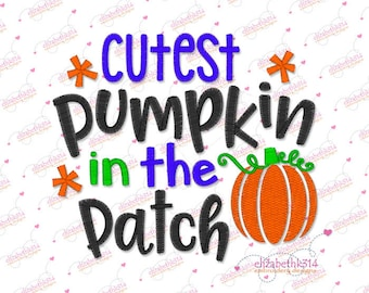 7 sizes- embroidery design- 175- Cutest pumpkin in the patch machine embroidery, pumpkin embroidery, thanksgiving, fall, halloween design