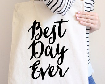 "Tote Bag ""Best Day Ever"" Wedding Party Gift, Gift for Bride or Bridal Shower, Gift Bag for Wedding  ( Item - BBD300)"