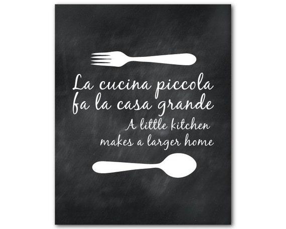 Kitchen Wall Art La cucina piccola fa la casa grande A