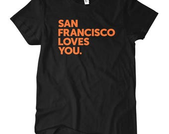 Women's San Francisco Loves You T-shirt - S M L XL 2x - Ladies' Tee, Mission District Shirt, Haight Ashbury Shirt, Bayview, North Beach Tee