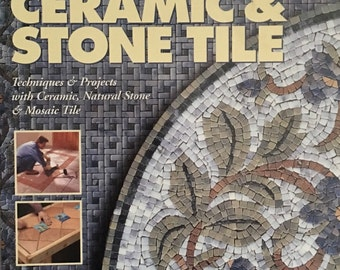 Black and Decker The Complete Guide to Ceramic & Stone Tile