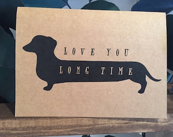 Wiener Dog Card // Love You Long Time