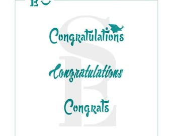 Congratulations Stencil - Graduate - Graduatuon - Wedding - Baby - Engagement - Airbrush - Cookie - Cake - Celebrate - stencilexpressions
