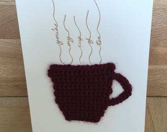 Valentine's Day card with crochet tea cup - you're my cup of tea