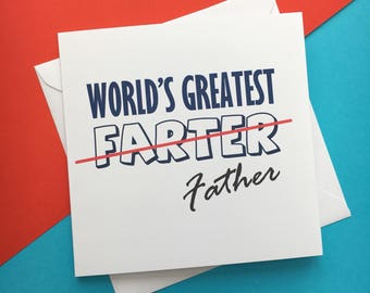 Funny Father's Day Card - World's Greatest Farter - Dad Birthday Card - Funny Dad Card - Cheeky Father's Day Card