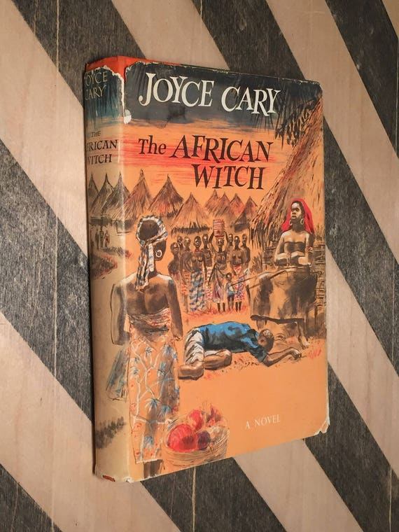 The African Witch by Joyce Cary (hardcover book)