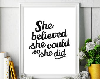 "Printable Art Quote Digital Print Poster ""She believed she could so she did"" – Inspirational Wall Art Motivational Print *INSTANT DOWNLOAD*"