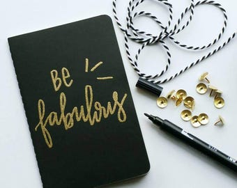 Mini gold embossed moleskine - be fabulous
