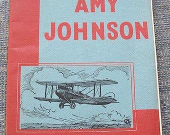 The 'Women of Renown' Series Amy Johnson Aviatior, H Bellis, Newnes 1953