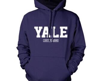 Yale (Just Kidding) Hoodie