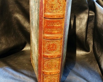 Antiquarian Book Lodge's Portraits of Illustrious Personages of Great Britain, Vol 1 1835