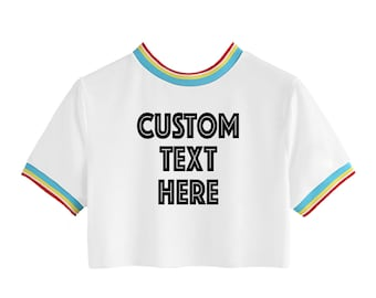 CUSTOM TEXT Rainbow Colorful Ringer Tee- Rainbow Crop Top with Custom or Personalized Text- White Crop with Rainbow Ringer T-shirt