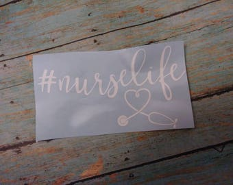 Nurse Life Decal