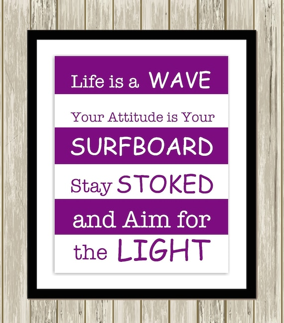 Inspirational Quotes For Teen Boys: Surf Art Kids Inspirational Quotes Surfer Boy Surfer Girl